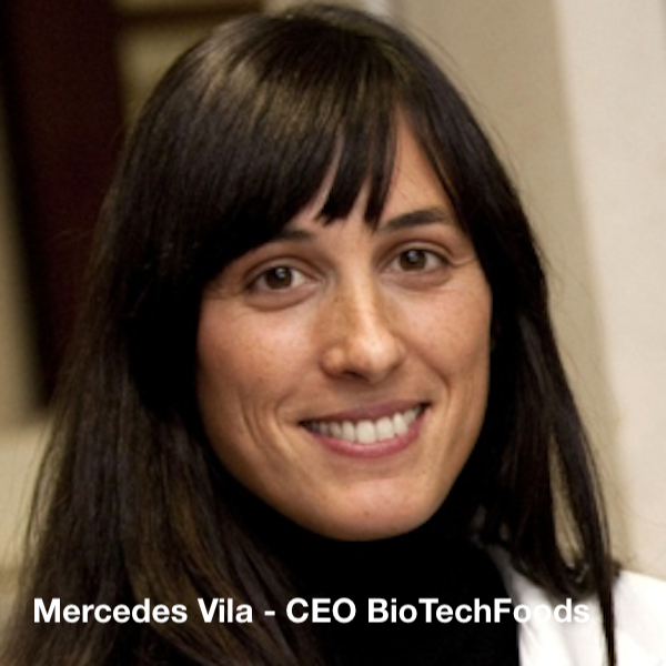 Mercedes Vila - CEO BioTechFoods - BBSC