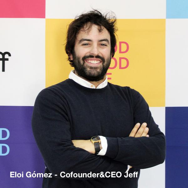 Eloi Gomez - Cofounder&CEO JEFF